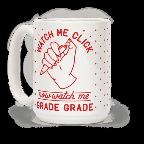 Watch Me Click Now Watch Me Grade Grade