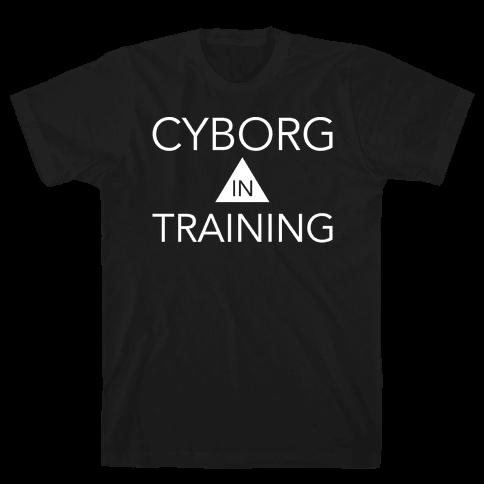 Cyborg In Training Mens T-Shirt