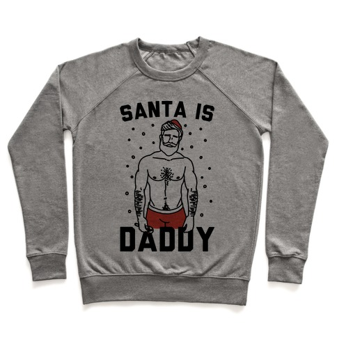 Santa Is Daddy Pullover