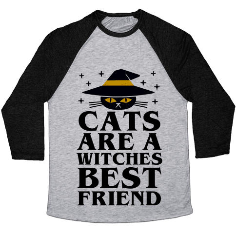 Cats are a Witches Best Friend Baseball Tee