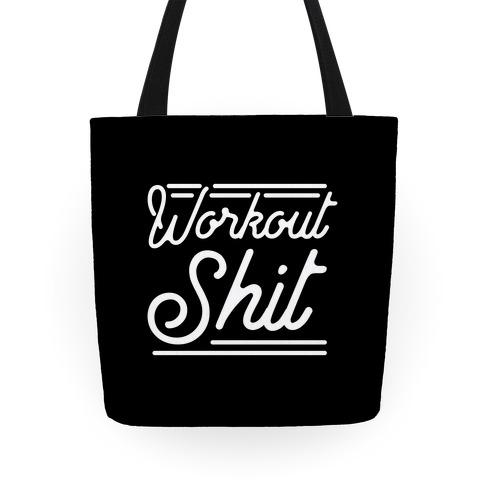 Workout Shit  Tote