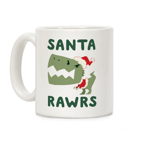 Santa RAWRS! Coffee Mug