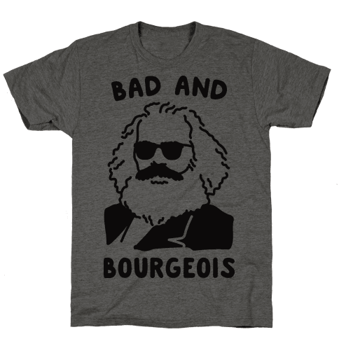 Bad And Bourgeois
