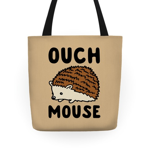 Ouch Mouse Hedgehog Parody Tote