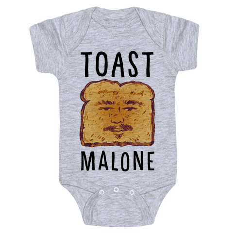Toast Malone Baby One-Piece