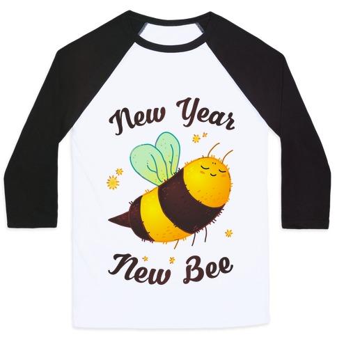 New Year New Bee Baseball Tee