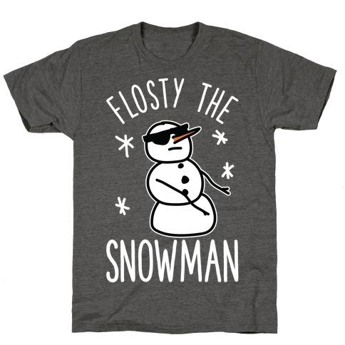 Flosty The Snowman T-Shirt
