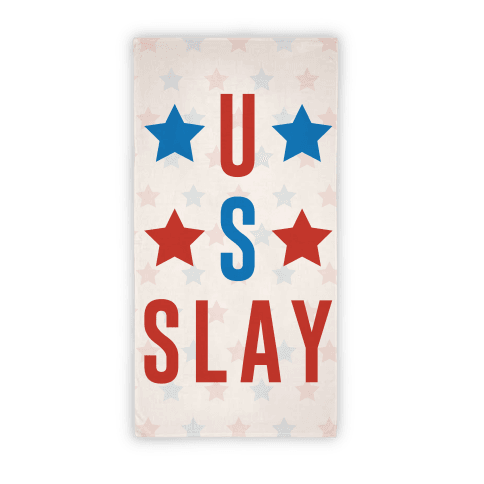 U S Slay Beach Towel Beach Towel