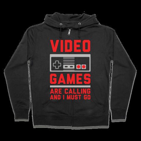 Video Games Are Calling Zip Hoodie