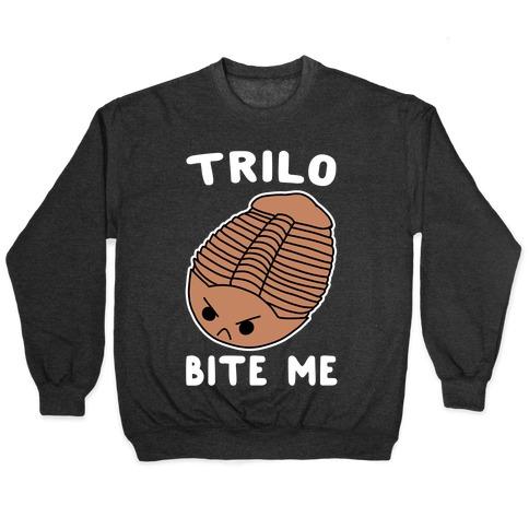 Trilo-Bite Me Pullover