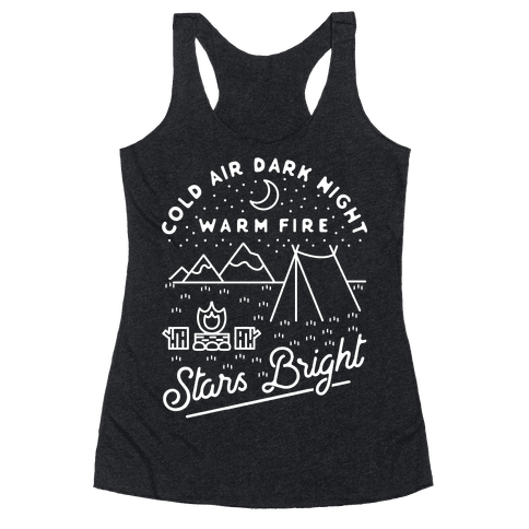 Cold Air Dark Night Warm Fire Stars Bright White Racerback Tank Top
