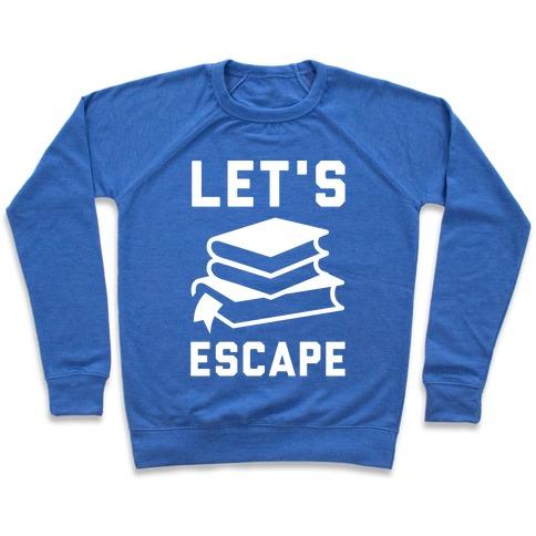 Let's Escape Pullover