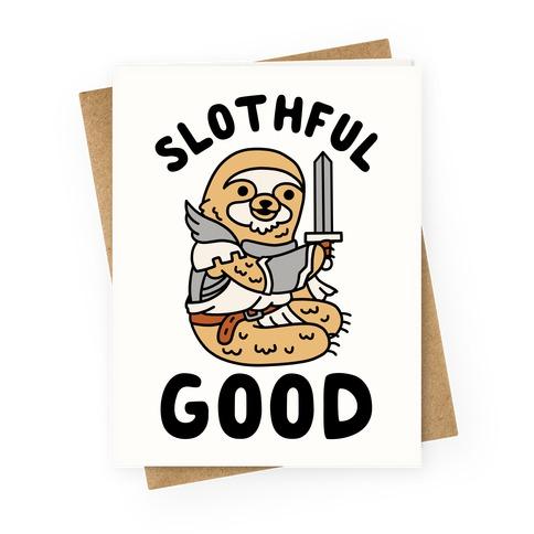 Slothful Good Sloth Paladin Greeting Card