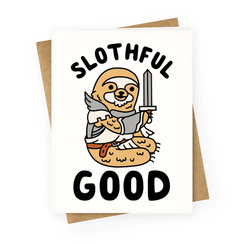Slothful Good Sloth Paladin Greeting Card