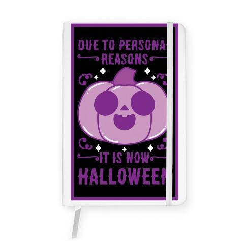 Due To Personal Reasons It Is Now Halloween Pumpkin (Purple) Notebook