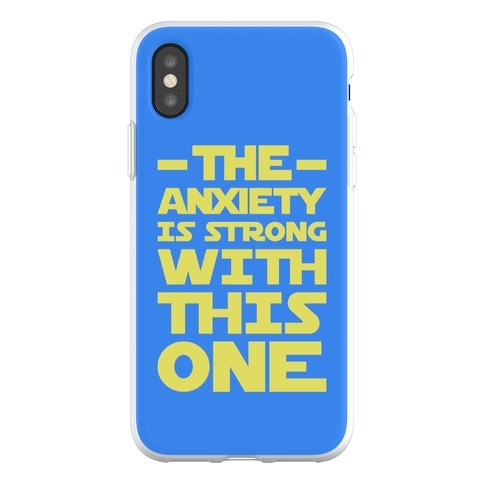 The Anxiety Is Strong With This One Phone Flexi-Case