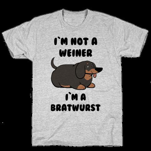 I'm Not a Weiner I'm a Bratwurst Mens T-Shirt