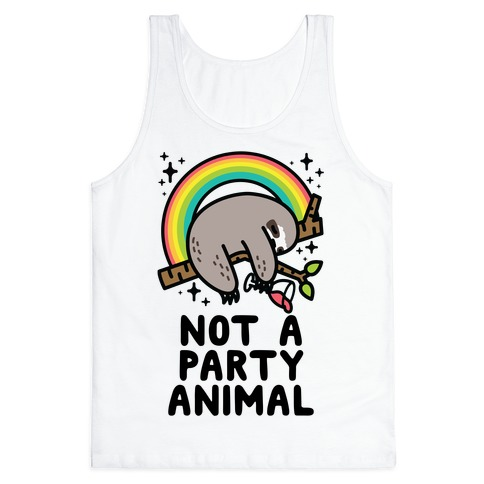 Not a Party Animal Tank Top