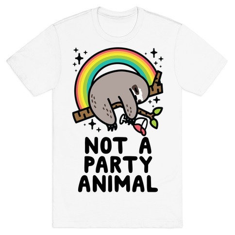 Not a Party Animal T-Shirt