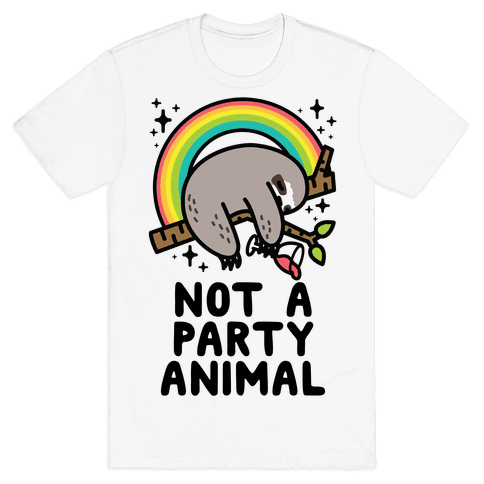 Not a Party Animal Mens/Unisex T-Shirt