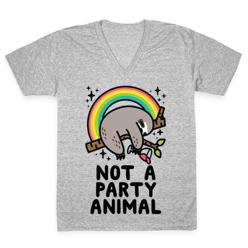 Not a Party Animal V-Neck Tee Shirt
