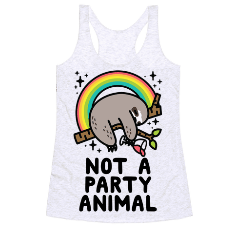 Not a Party Animal Racerback Tank Top