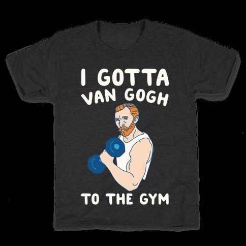I Gotta Van Gogh To The Gym White Print Kids T-Shirt