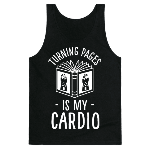Turning Pages Is My Cardio Tank Top