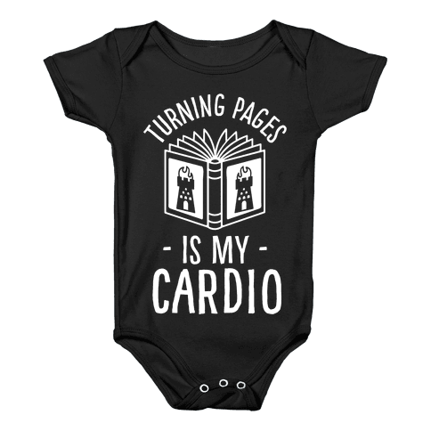 Turning Pages Is My Cardio Baby Onesy