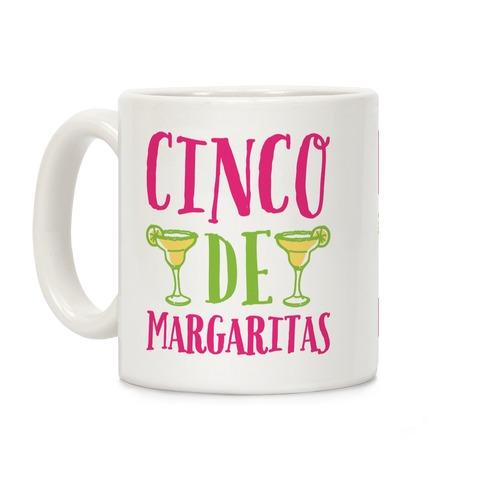 Cinco De Margaritas Coffee Mug