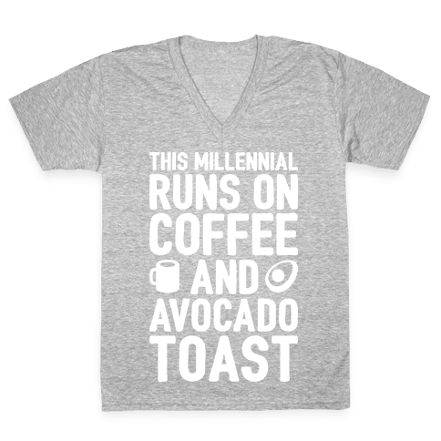This Millennial Runs On Coffee And Avocado Toast V-Neck Tee Shirt