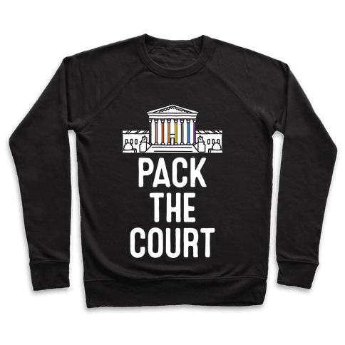 Pack The Court with Pride Pullover