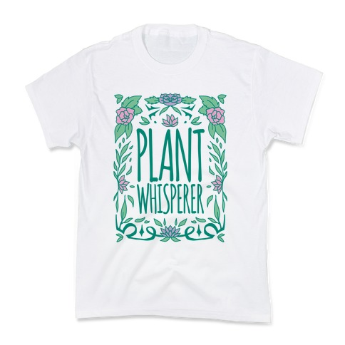 Plant Whisperer Kids T-Shirt