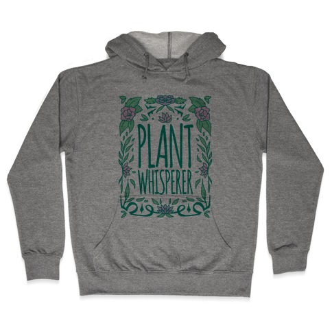 Plant Whisperer Hooded Sweatshirt