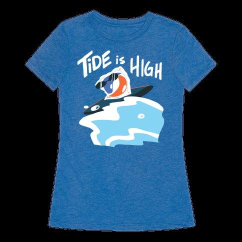 Tide is High