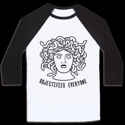 Objectifies Everyone Medusa