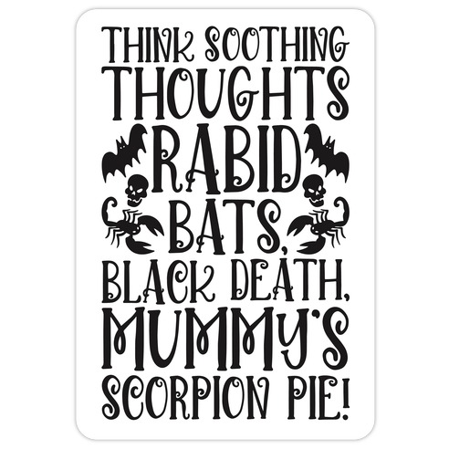 Think Soothing Thoughts Quote Parody Die Cut Sticker