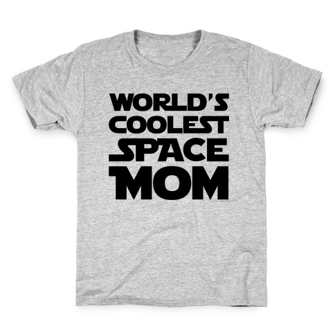 World's Coolest Space Mom Kids T-Shirt
