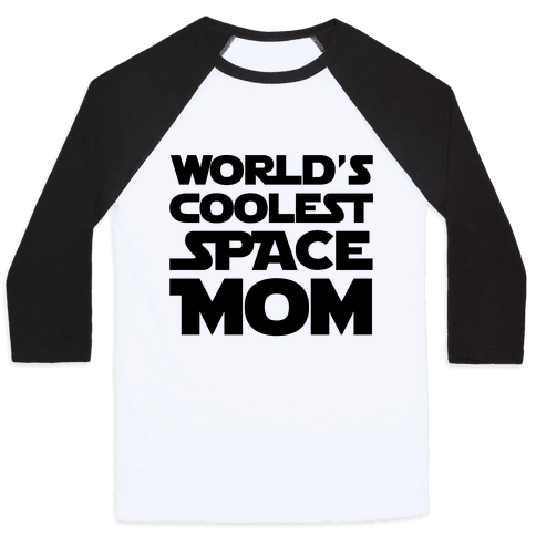 World's Coolest Space Mom Baseball Tee