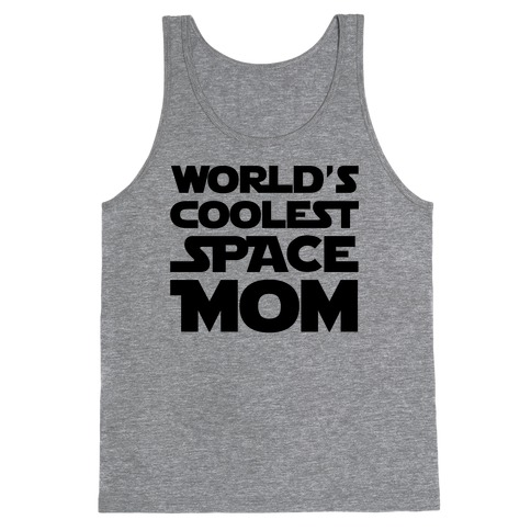 World's Coolest Space Mom Tank Top