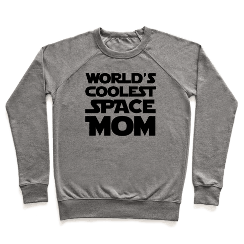 World's Coolest Space Mom Pullover