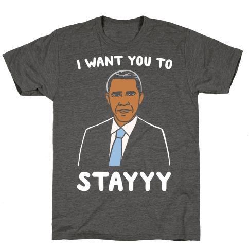 Stay Obama Parody White Print T-Shirt