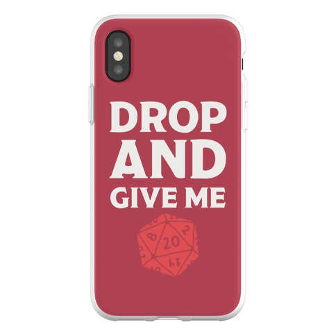 Drop And Give Me D20 Phone Flexi-Case