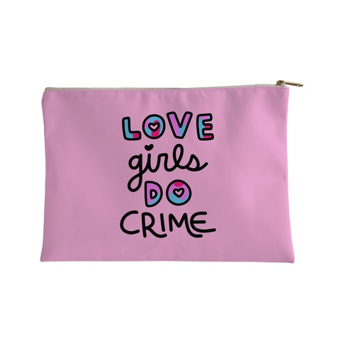 Love Girls Do Crime Accessory Bag