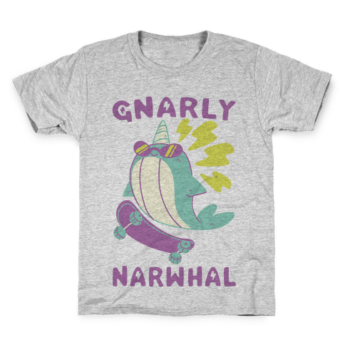 Gnarly Narwhal Kids T-Shirt