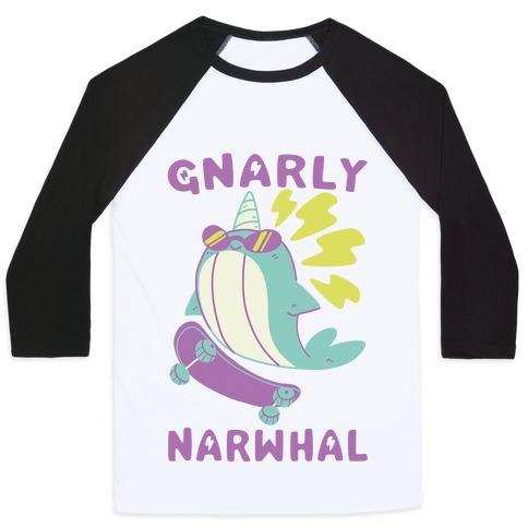 Gnarly Narwhal Baseball Tee