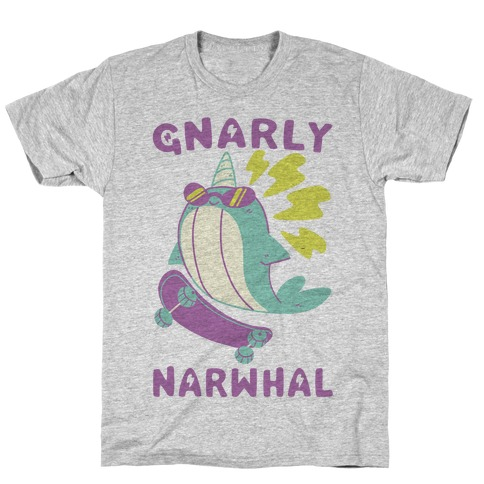 Gnarly Narwhal T-Shirt