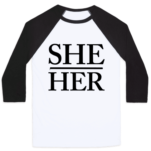 She/Her Pronouns Baseball Tee