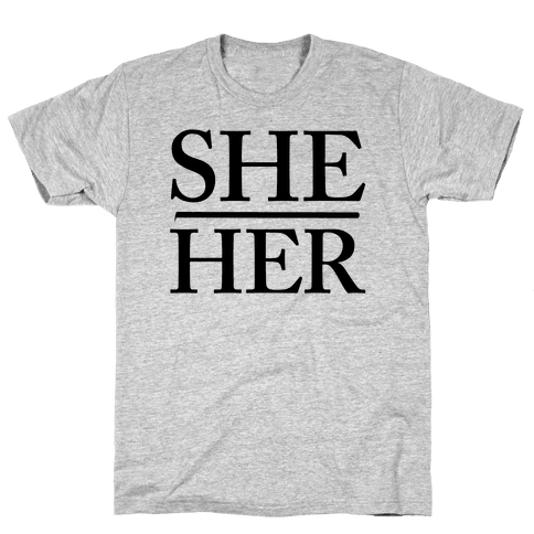 She/Her Pronouns Mens T-Shirt