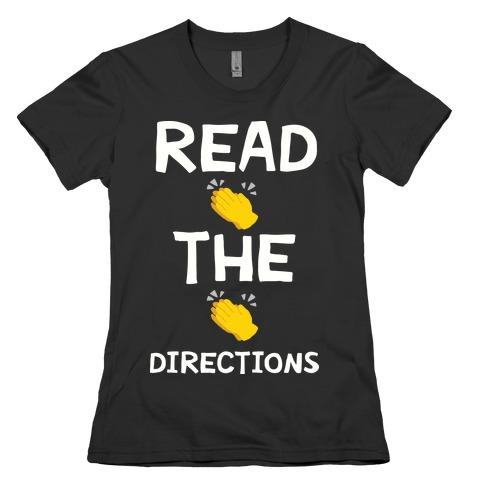 Read The Directions Clap Emoji Womens T-Shirt